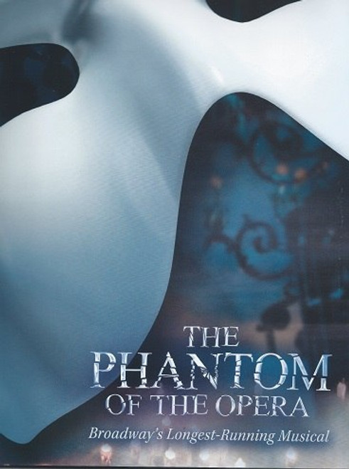 Phantom of the Opera (Musical) Broadway Edition: August 2015 the Beautiful Souvenir Brochure, Featuring Cast from the Sept 2015