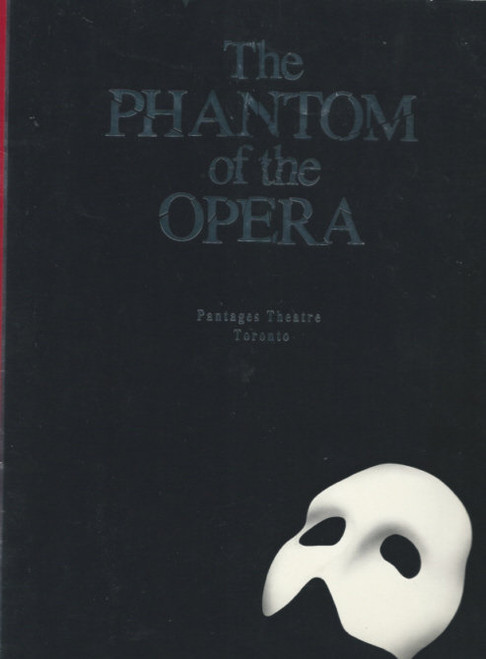The Phantom of the Opera - Pantages Theatre Toronto 1989, Colm Wilkinsin - Rebecca Caine - Bryon Nease, phantom souvenir program, phantom of the opera programs