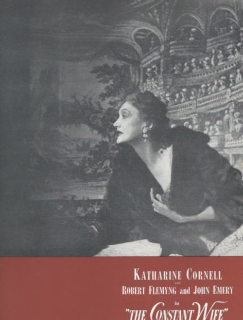 The Constant Wife (Play) Broadway 1951, Katharine Cornell - Robert Fleming - John Emery, The Constant Wife program, The Constant Wife souvenir program, Katharine Cornell program