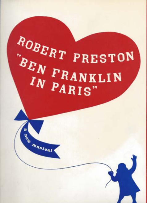 Ben Franklin in Paris on Broadway 1964 - 1965, Robert Preston - Ulla Sallert - Franklin Kiser - Bob Kaliban, Ben Franklin Program, Ben Franklin in Paris Souvenir Program, Broadway Programs, Broadway Musicals