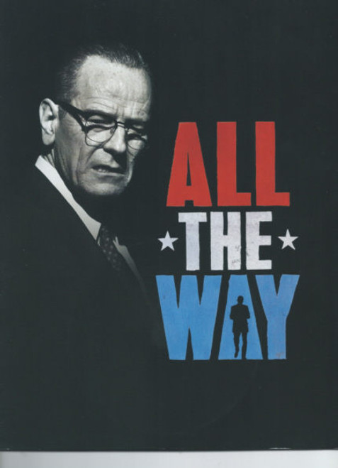All the Way Broadway 2014, Bryan Cranston - Rob Campbell - Beandon J Dirden - Michael McKean, all the way program, all the way souvenir program, broadway show programs, broadway plays