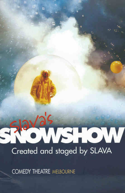 Slavas SnowShow (Comedy/Clowns) Melbourne Comedy Theatre May 2000, Souvenir Brochure Back Row Productions