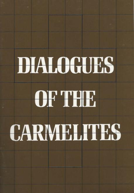 Dialogues of the Carmelites (Opera) Rosamund Illing, Rosina Raisbeck, Glenys Fowles Souvenir Brochure 1985 Australian Opera Victorian Arts Centre