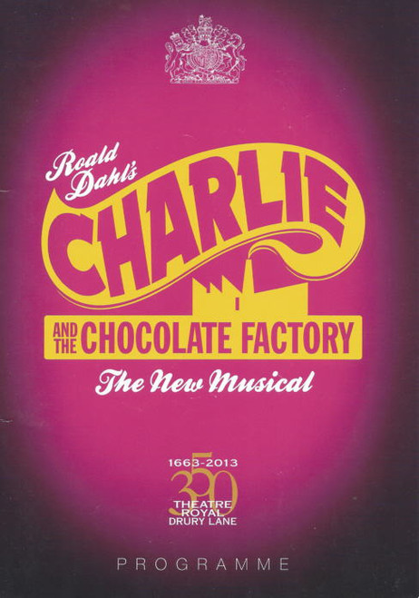 Charlie and the Chocolate Factory (Musical) Douglas Hodge, Nigel Planer, Clive Carter London Program 2014 London Production (Original Cast)