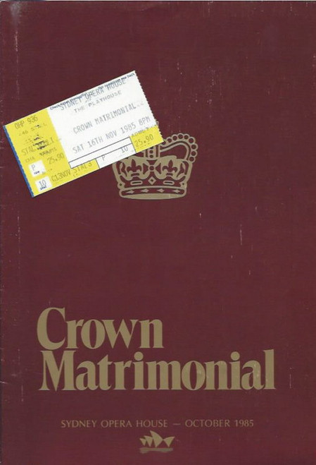 "Crown Matrimonial (Play) ""The Playhouse"" Sydney Opera House 1985, Souvenir Brochure - June Salter, John Hamblin, Michael Long, Claire Crowther"