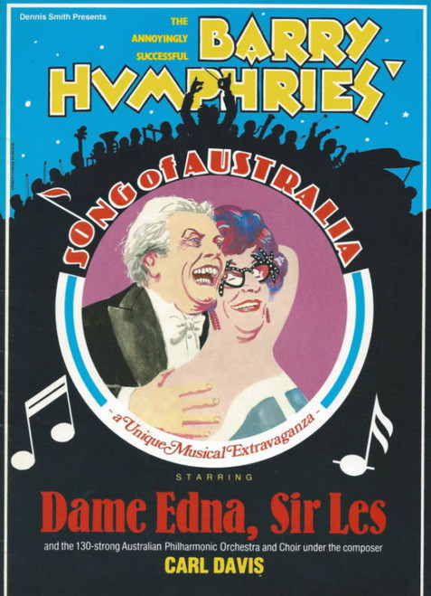 Song of Australia (Comedy) Barry Humphries, Souvenir Brochure - 1983 Dame Edna Everage, Sir Les Patterson, Sandy Stone