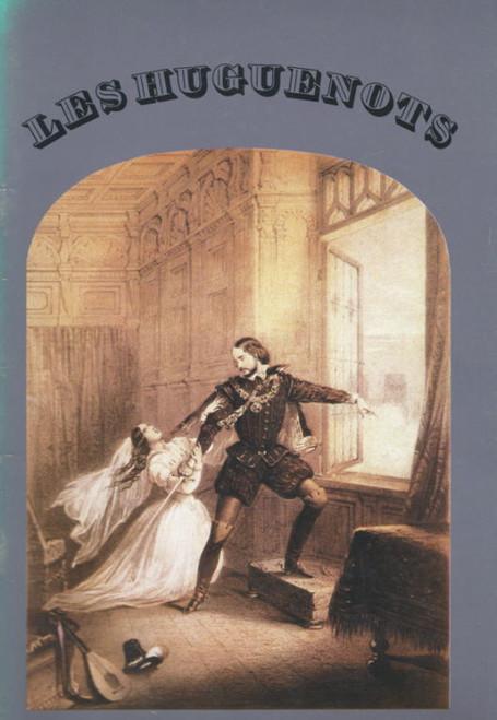 Les Huguenots (Opera) Australian Opera, Souvenir Brochure - 1981 John Pringle, Paul Ferris, Donald Lister, Gregory Yurisich