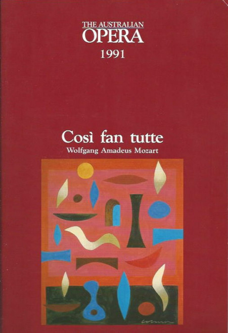 Cosi fan tutte (Opera) Australian Opera, Souvenir Brochure - 1991 Amanda Thane, Fiona Janes, Stephen Bennett, David Hobson