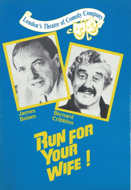 Run For Your Wife (Play) James Bolam, Bernard Cribbins, Souvenir Brochure 1985 Australian Tour