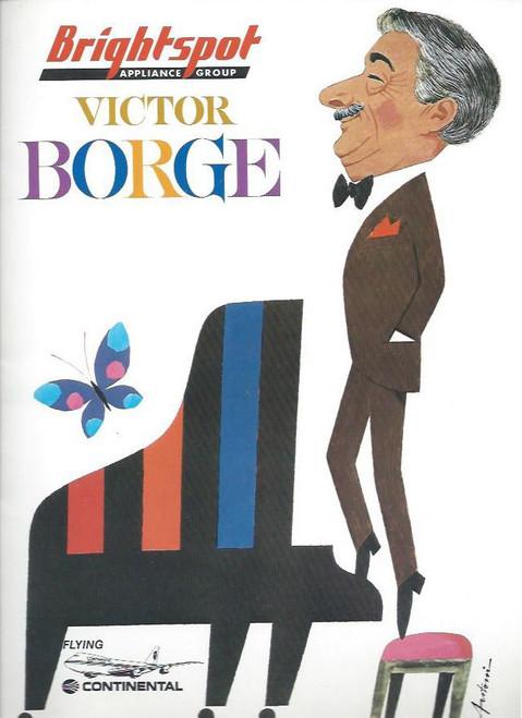 Victor Borge (Entertainer) World Tour 1984, Souvenir Brochure, Victor Borge ( 3 January 1909 – 23 December 2000), born Børge Rosenbaum, was a Danish comedian, conductor and pianist