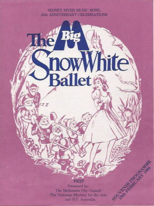 The Snow White Ballet  (Ballet) Melbourne City Council 1984 Souvenir Brochure  Susan Mikklesen, Anthony Ryvers, Renie Ann Martini, Ian Wilson