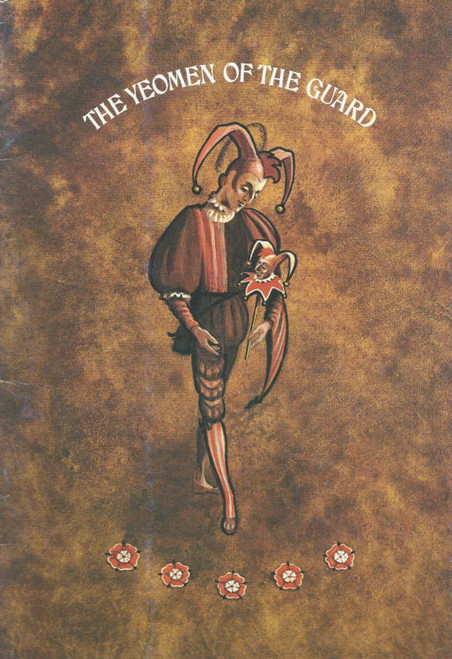 The Yeomen of the Guard (Opera) Gilbert and Sullivan, Souvenir Brochure Australian Opera 1978 Season