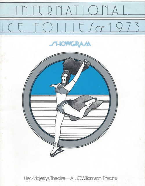 Ice Follies of 1973 (Variety Ice Skating) Directed by Hugh Hill, Paul Sharratt, Souvenir Program Australian Tour 1973