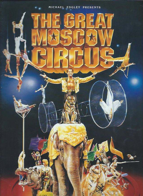 The Great Moscow Circus (Circus) A Michael Edgley Production, souvenir program, souvenir brochure