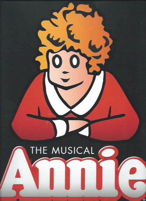 Annie (Musical) Katie Finneran, Anthony Warlow, Lilla Crawford, Clarke Thorell,   Palace Theatre Broadway, Souvenir Brochure 2012 – 2013 Revival