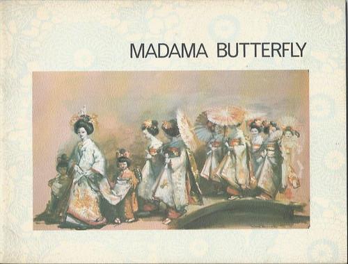 Madama Butterfly (Opera) Australian Opera Company, Souvenir Brochure 1979 Princess Theatre Melbourne, Show Program, Australian Opera Company Programs