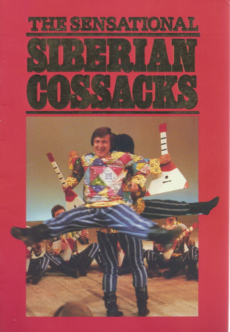 Siberian Cossacks (Dance) Mikhail Godenko, Yelena Abroskina, Natalia Khlenovich, Souvenir Brochure 1988 Australian and New Zealand Tour