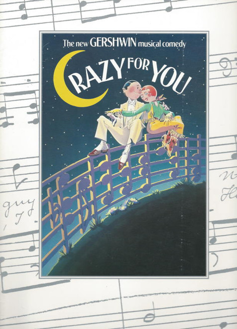 Crazy for You (Musical) 1992 OBC Harry Groener, Jodi Benson, John Hillner Souvenir Program Broadway Production with full cast insert