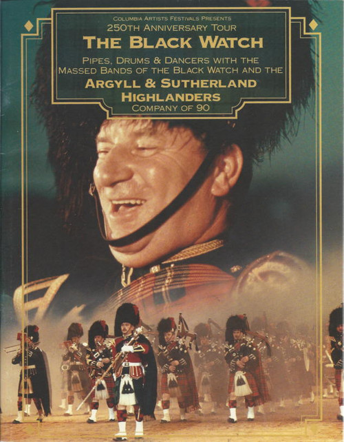 The Black Watch (Musical) Pipes, Drums & Dancers, with Massed Bands, Souvenir Brochure featuring The Queen Mother 250 Anniversary World Tour
