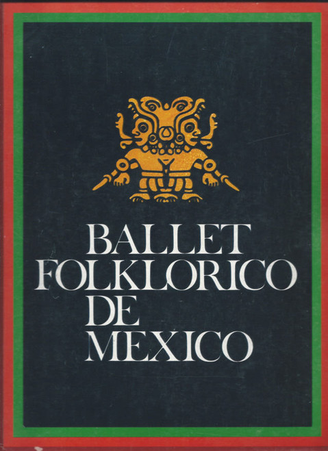 Ballet Folklorico de Mexico (Ballet)  The group's were founded by Amalia Hernández in 1952, Beauitful Souvenir Brochure/Book 50 Pages