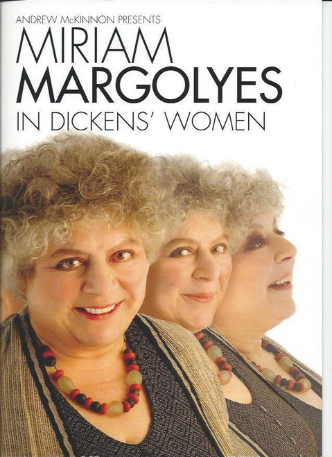 Dickens Women (One Man Show) Miriam Margolyes, Souvenir Program 2012, Full of Great Pictures and Information on Dickens and Miriam