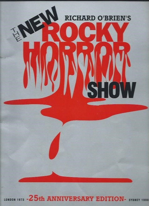 The Rocky Horror Show, Souvenir Brochure Sydney Australia 1998, Size 240 x 325 mm Great on Rocky from 1973 - 1998 25th Anniversary