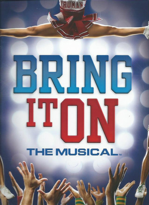 Bring it On the Musical (Musical) music and lyrics by, Lin-Manuel Miranda, Tom Kitt and Amanda Green, 2012 Broadway Production Souvenir Brochure Style 2