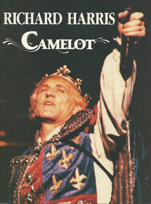Camelot (Musical), Richard Harris, Richard Muenz, Marina Prior, Souvenir Brochure Date 1984