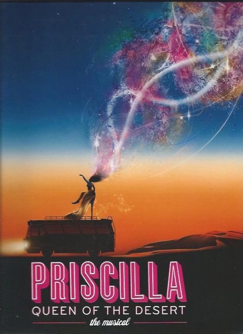 Priscilla Queen of the Desert, Priscilla Queen of the Desert program, Priscilla Queen of the Desert broadway program, Will Swenson, Tony Sheldon, Nick Adams, C. D Johnson, James Brown111, Nathan Lee Graham, J Elaine Marcos, Mike McGowan, Jessica Phillips, Steve Schepis, Keala Settle