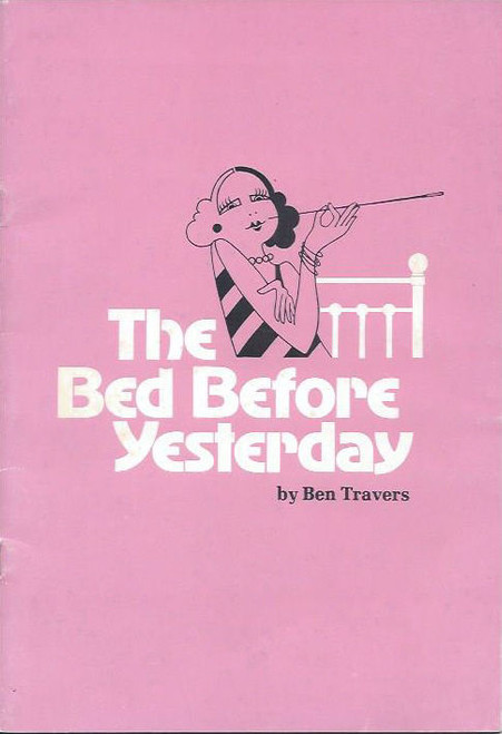 The Bed Before Yesterday (Play) Barry Otto, Rachel Roberts, Wallas Eaton Theatre Royal Sydney 1979 Playbill / Program