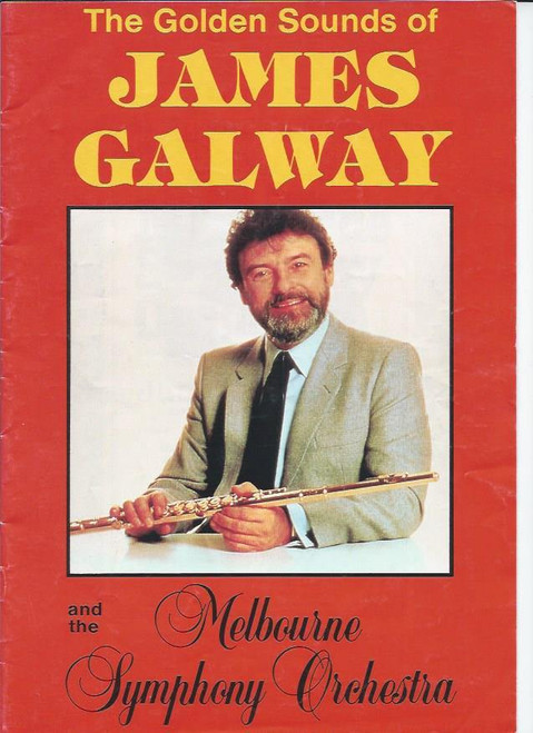 James Galway and Melbourne Symphony Orchestra (Concert), 1986 James Galway, Souvenir Program Full of information on James Galway and each piece of the program- Australian Theatre