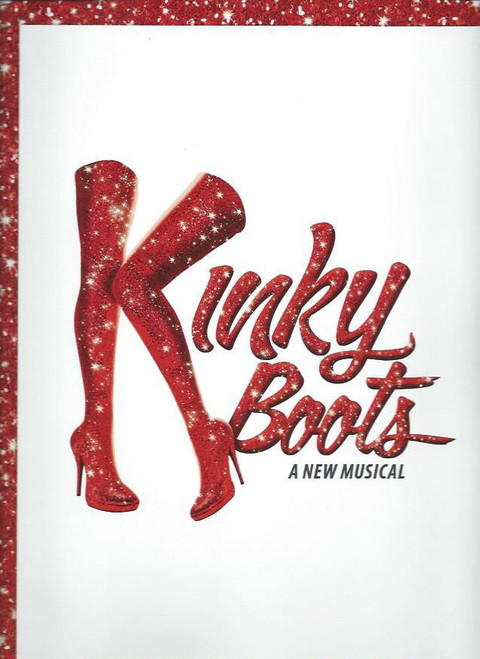 Kinky Boots (Musical), Music and Lyrics by Cyndi Lauper and a book by Harvey Fierstein, Starring Stark Sands, Billy Porter OBC, Size 235 x 335 mm Full of fantastic pictures from the show