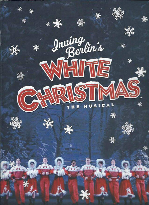 White Christmas (Musical) Irving Berlin - James Clow, Melissa Errico, Tony Yazbeck, Mara Davi, Souvenir Brochure Broadway 2008 Production