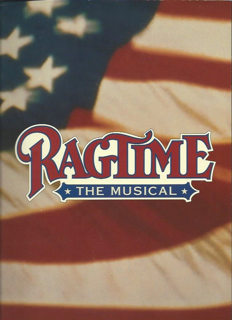 Ragtime (Musical) 1998, Starring - Brian Stokes Mitchell, John Rubinstein, Marica Mitzman Gaven, LaChanze, John Dissett Souvenir Brochure