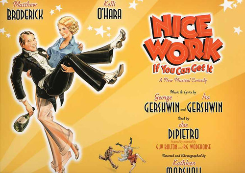 Nice Work if You Can Get It (Musical), Matthew Broderick, Kelli O'Hara, Michael McGrath, Judy Kaye, 2012 Broadway Production, nice work program, broadway musicals
