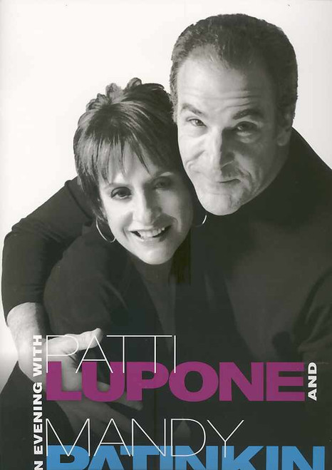 An Evening With Patti Lupone and Mandy Patinkin, 2011 Broadway Production - Ethel Barymore Theatre, Two legendary Broadway performers. A once-in-a-lifetime theatrical event, Lupone and Patinkin program, Lupone and Patinkin  souvenir brochure