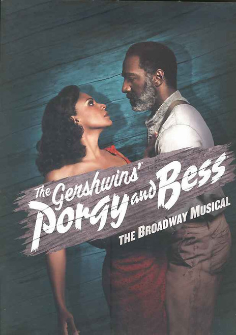 Porgy and Bess (Musical), Audra McDonald, Norm Lewis, David Alan Grier, Phillip Boykin - 2012 Revival Broadway Production. This Souvenir Brochure is from the 2012 Revival this brochure is type B with no cast names on cover and no insert