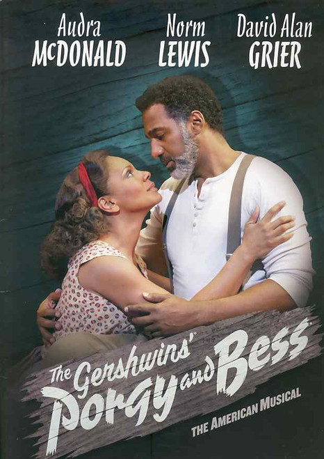 Porgy and Bess (Musical), Audra McDonald, Norm Lewis, David Alan Grier, Phillip Boykin - 2012 Broadway Revival Type A (with cast insert) Program, Porgy and Bess Program