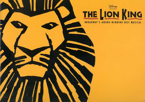 The Lion King (Musical) , Directed by Julie Taymor - 2009 Broadway Production Minskoff Theatre NYC, the lion king program, lion king souvenir brochure