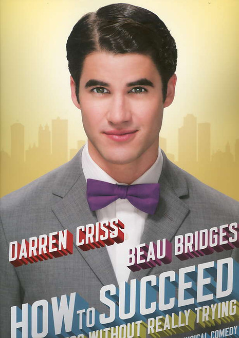How to Succeed in Business Without Really Trying (Musical) , Darren Criss, Beau Bridges - 2011 Production