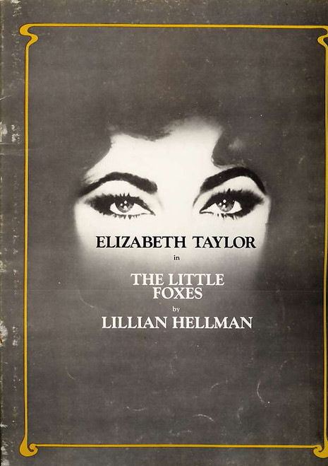 The Little Foxes (Play) program, little foxes program, Elizabeth Taylor, Tom Aldredge, Maureen Stapleton - 1981 Broadway Production