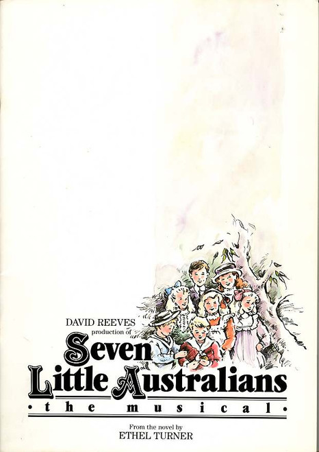 Seven Little Australians the Musical (Musical), John O'May, Alyce Platt, John Murphy, Judith McGrath, 1988 Australian Production