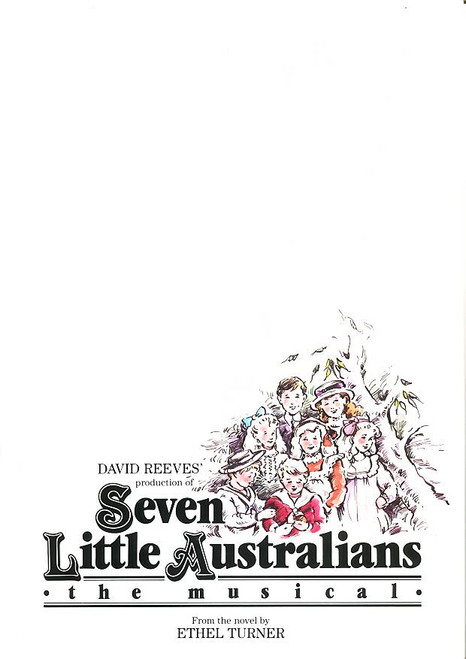 Seven Little Australians the Musical (Musical), John O'May, Alyce Platt, John Murphy, Judith McGrath, 1988 Australian Production