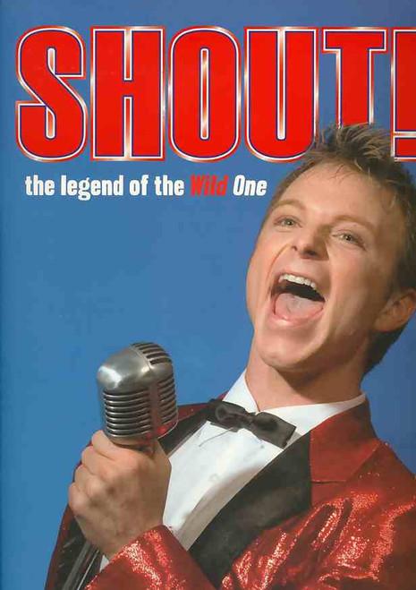 Shout the Legend of the Wild One (Musical),  Tim Campbell, Mark Holden, Glenn Shorrock - 2008 Australian Production