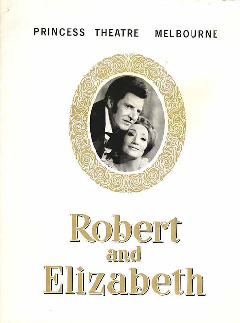 Robert and Elizabeth (Musical), June Bronhill, Denis Quilley, Frank Thring, Valmai Johnston - Australian Production Melbourne 1966