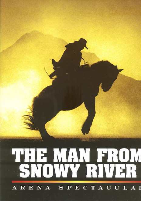 The Man from Snowy River (Spectacular), Georgie Parker, Steve Bisley, Charles Tingwell, Australian 2002  Production Tour