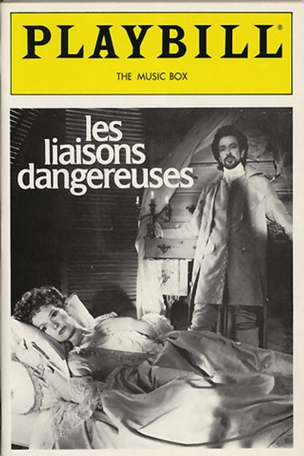 Les liaisons dangereuses  is a play by Christopher Hampton adapted from the 1782 novel of the same title by Pierre Choderlos de Laclos