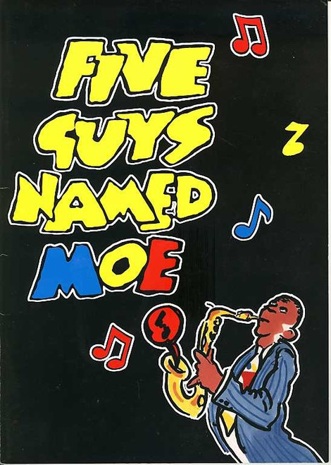 Five Guys Named Moe (Musical), C E Smith, Richard D Sharp, Roderick Cloud, Calvin Ray Stiggers, Australian Tour 1993
