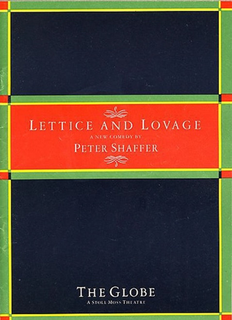 Lettice and Lovage  is a comedic play by Peter Shaffer, author of Equus and Amadeus. The play was written specifically for Dame Maggie Smith, who originated the title role of Lettice Douffet in both the English and American runs of the production