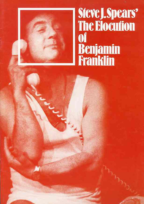 The Elocution of Benjamin Franklin (Play), by Steve J. Spears - Starring Gordon Chater